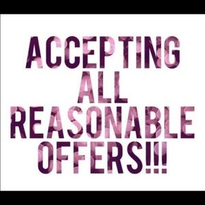 ACCEPTING ALL *reasonable* OFFERS!!!